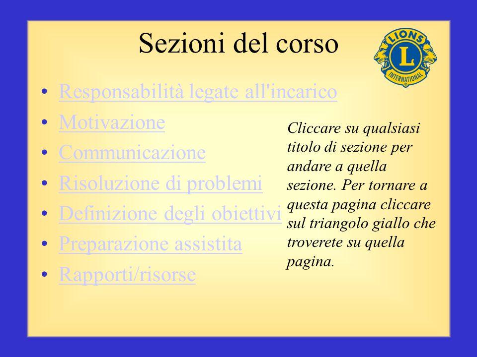 Sezioni del corso Responsabilità legate all incarico Motivazione