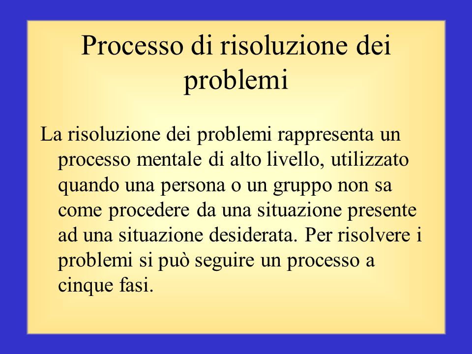 Processo di risoluzione dei problemi