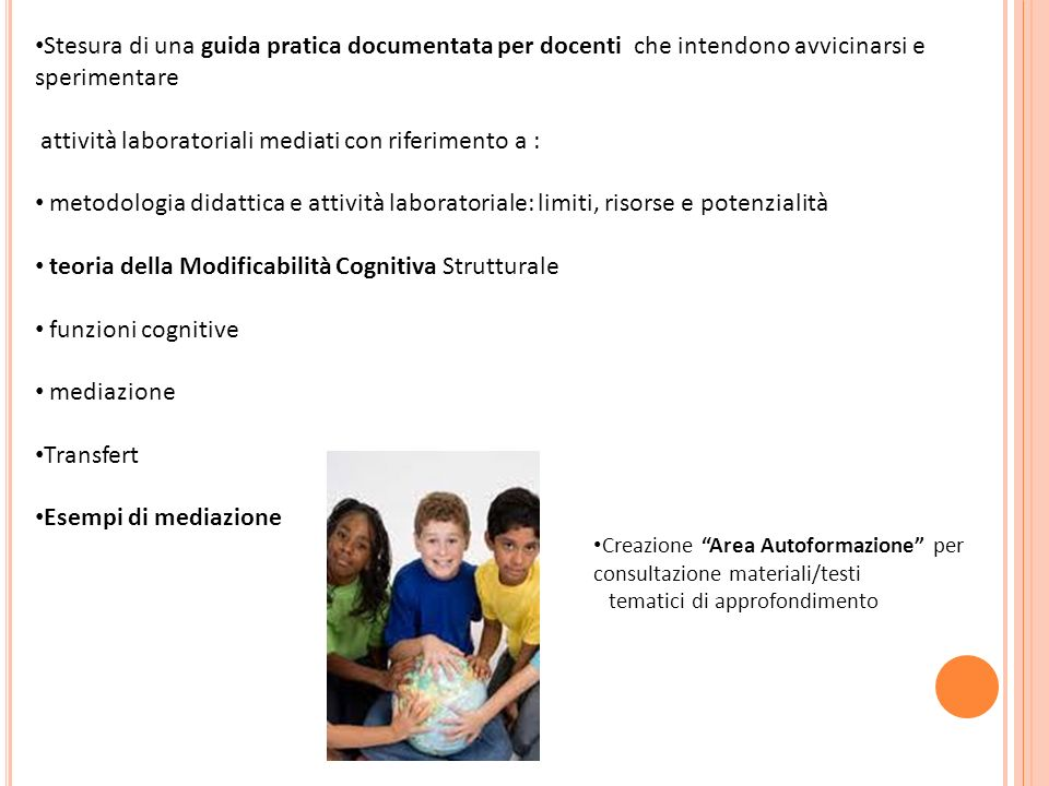 attività laboratoriali mediati con riferimento a :