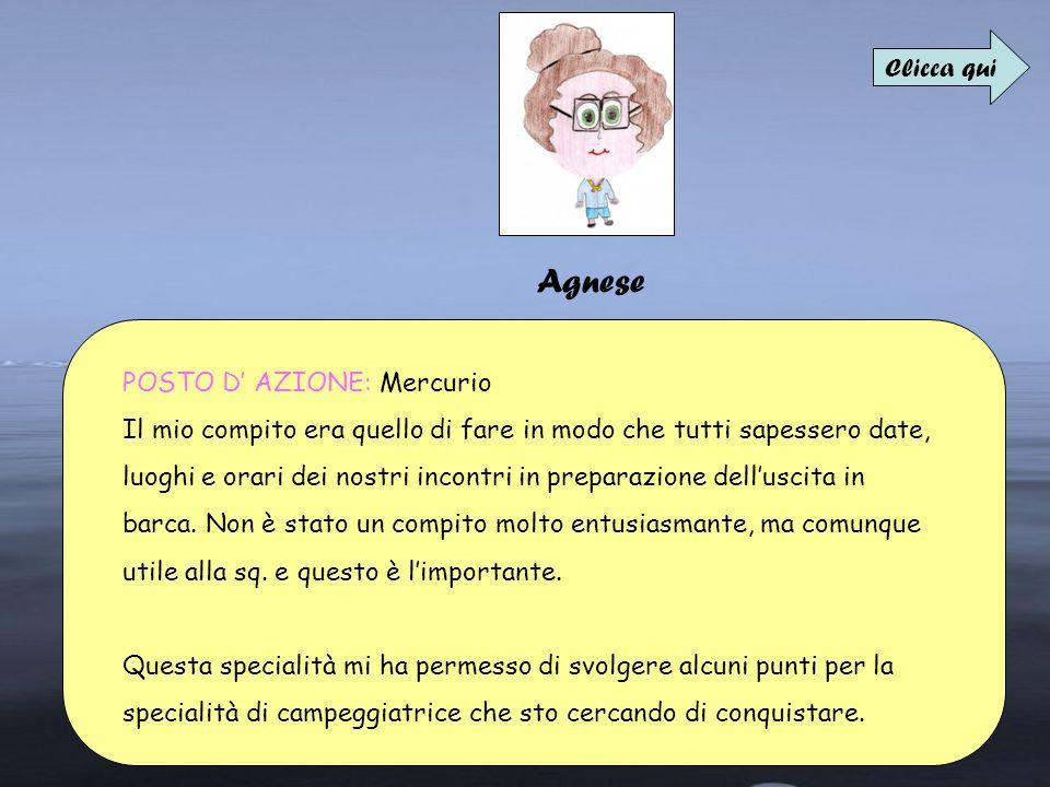 Agnese Clicca qui POSTO D' AZIONE: Mercurio