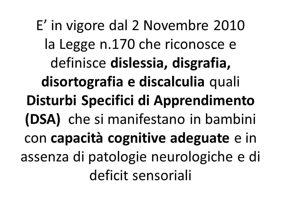 E' in vigore dal 2 Novembre 2010 la Legge n