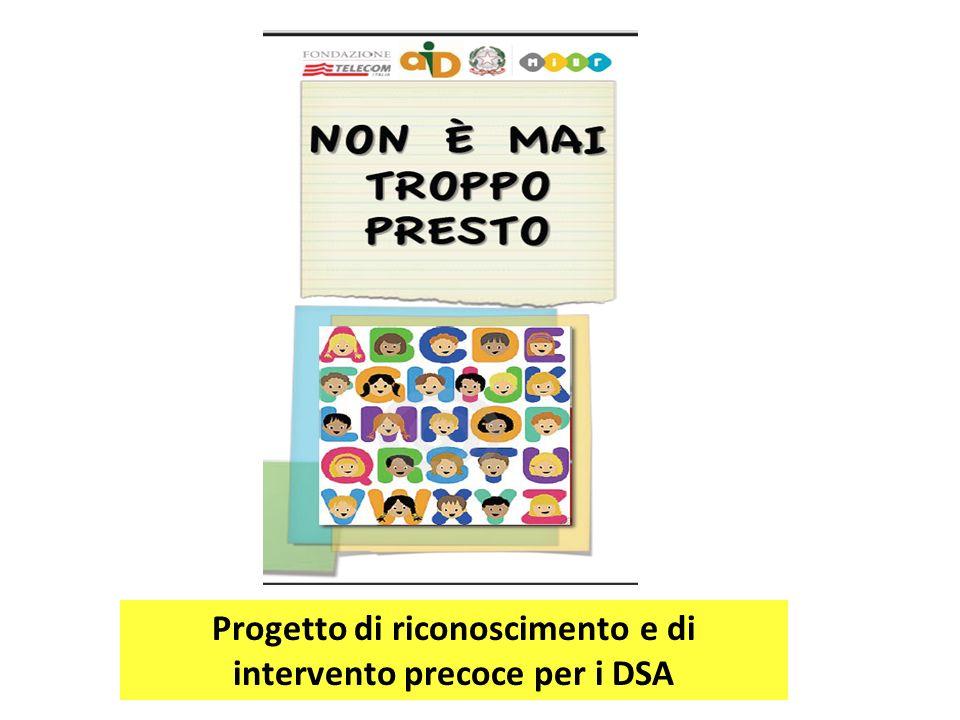 Progetto di riconoscimento e di intervento precoce per i DSA