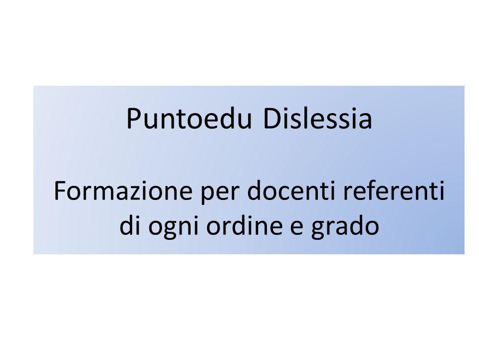 Puntoedu Dislessia Formazione per docenti referenti di ogni ordine e grado