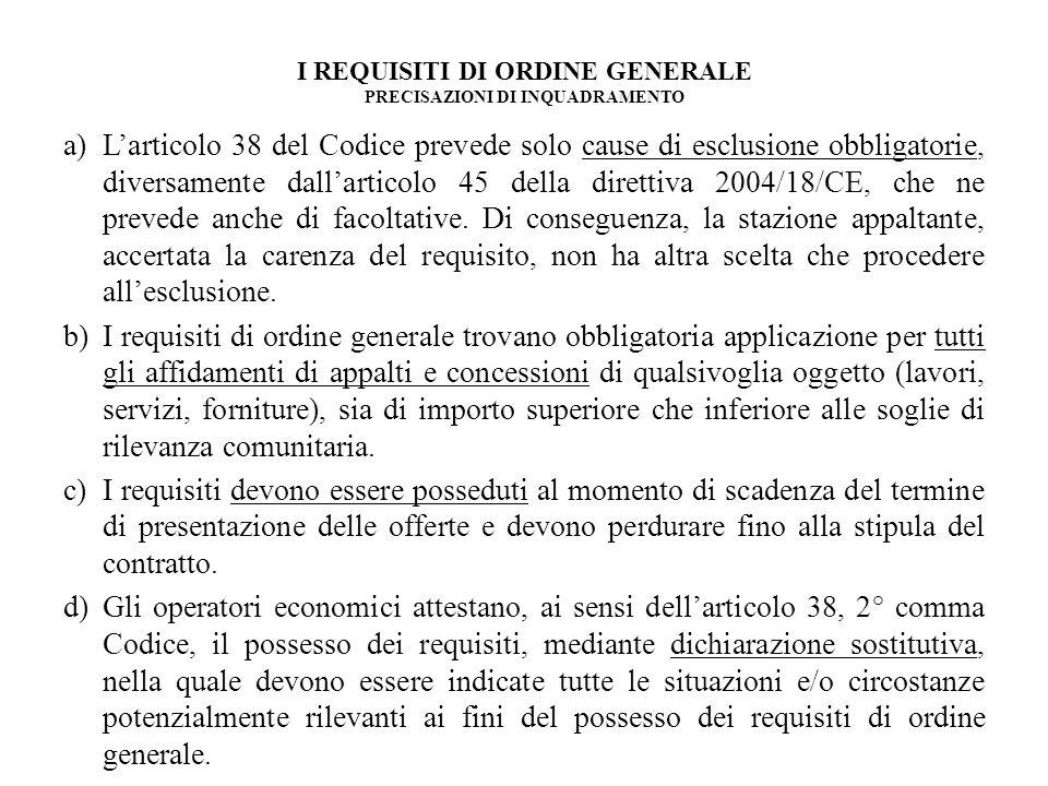 I REQUISITI DI ORDINE GENERALE PRECISAZIONI DI INQUADRAMENTO