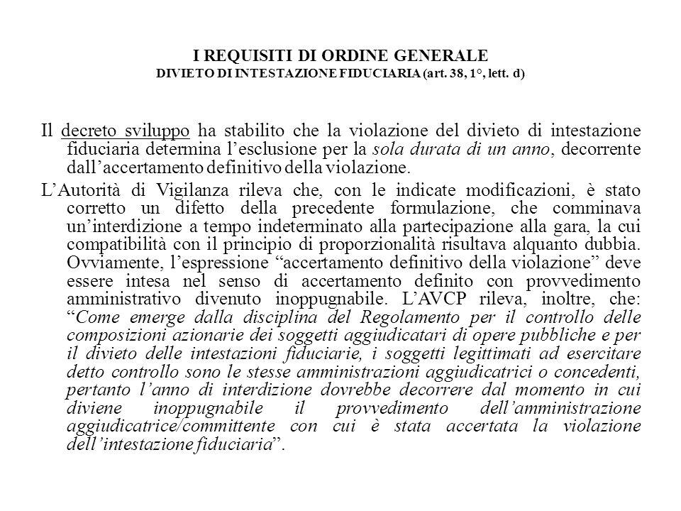 I REQUISITI DI ORDINE GENERALE DIVIETO DI INTESTAZIONE FIDUCIARIA (art