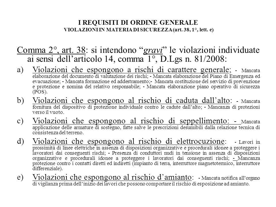 I REQUISITI DI ORDINE GENERALE VIOLAZIONI IN MATERIA DI SICUREZZA (art