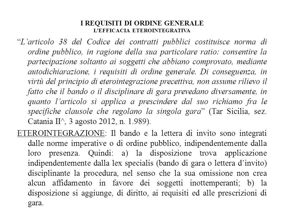 I REQUISITI DI ORDINE GENERALE L'EFFICACIA ETEROINTEGRATIVA