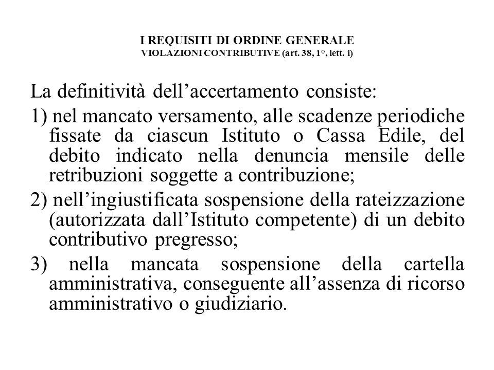I REQUISITI DI ORDINE GENERALE VIOLAZIONI CONTRIBUTIVE (art