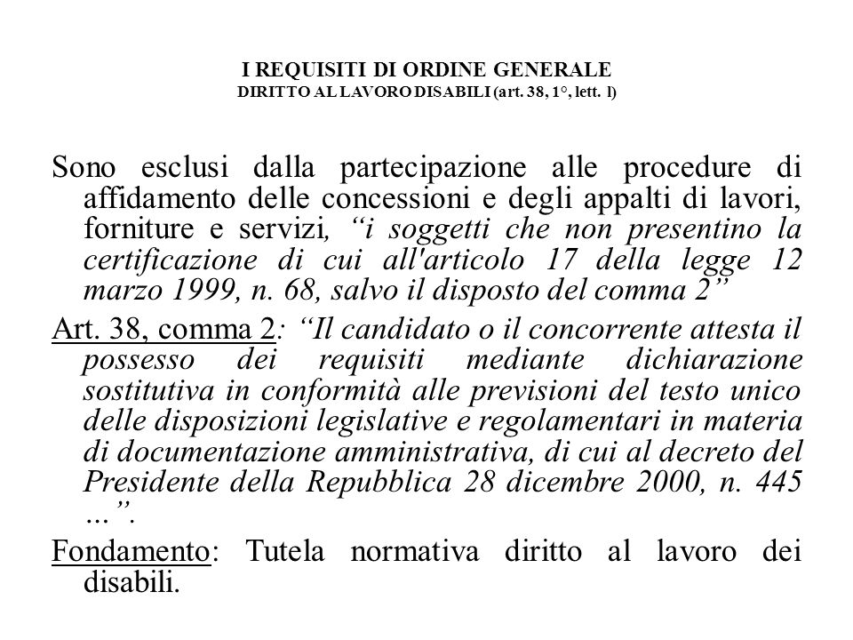 I REQUISITI DI ORDINE GENERALE DIRITTO AL LAVORO DISABILI (art