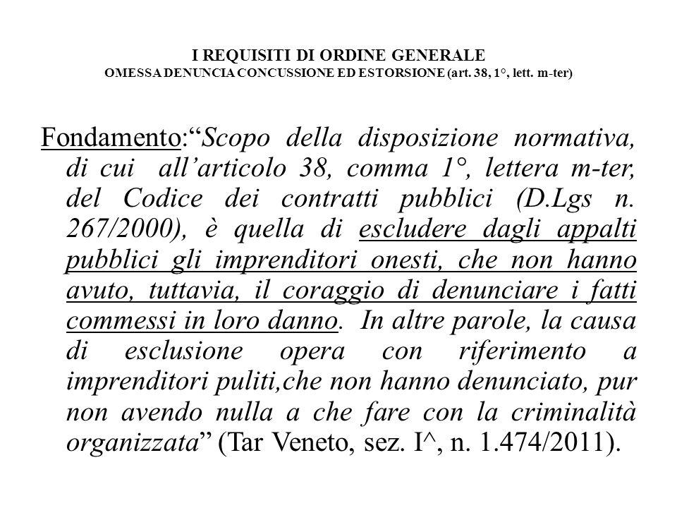 I REQUISITI DI ORDINE GENERALE OMESSA DENUNCIA CONCUSSIONE ED ESTORSIONE (art. 38, 1°, lett. m-ter)