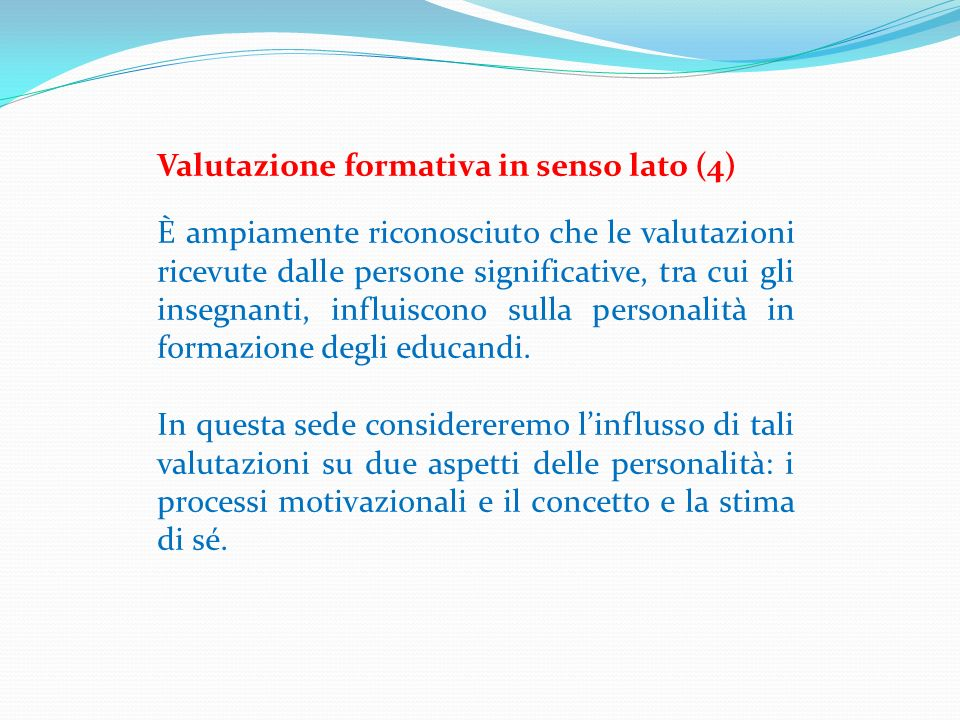 Valutazione formativa in senso lato (4)