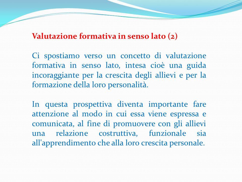 Valutazione formativa in senso lato (2)