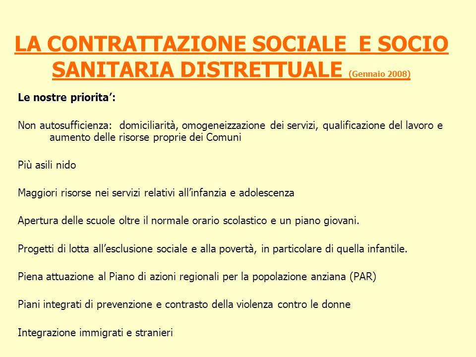 LA CONTRATTAZIONE SOCIALE E SOCIO SANITARIA DISTRETTUALE (Gennaio 2008)