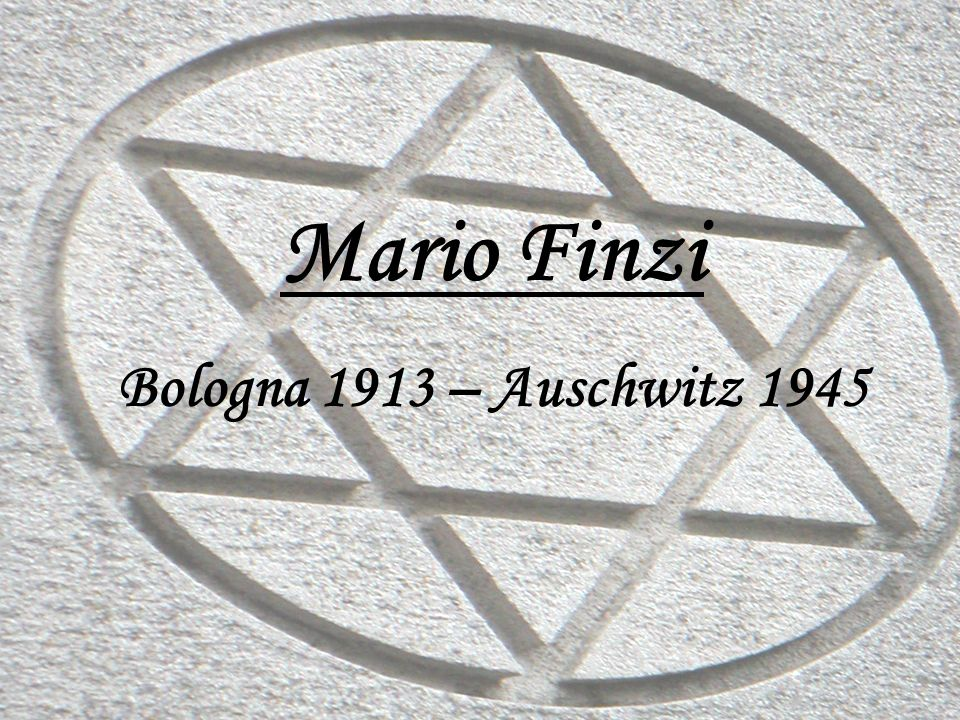 Mario Finzi Bologna 1913 – Auschwitz 1945