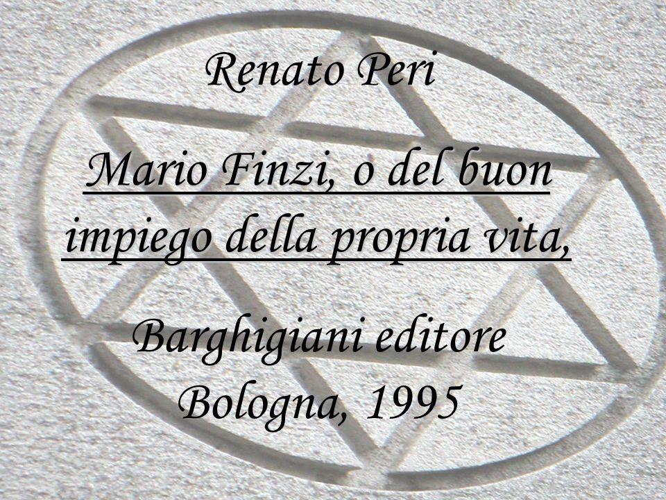 Mario Finzi, o del buon impiego della propria vita,