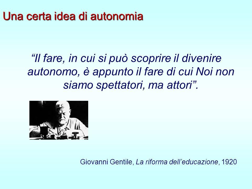 Una certa idea di autonomia