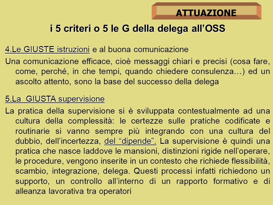 i 5 criteri o 5 le G della delega all'OSS