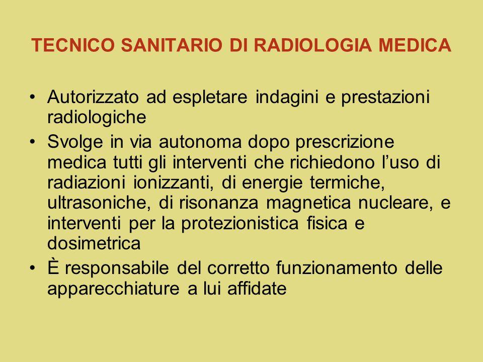 TECNICO SANITARIO DI RADIOLOGIA MEDICA