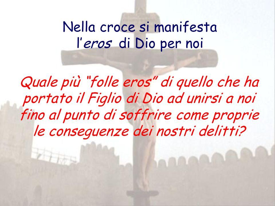 Nella croce si manifesta