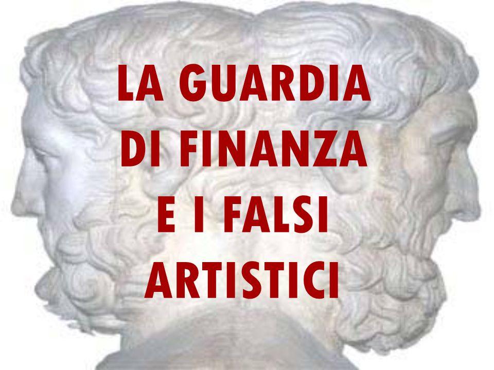 LA GUARDIA DI FINANZA E I FALSI ARTISTICI