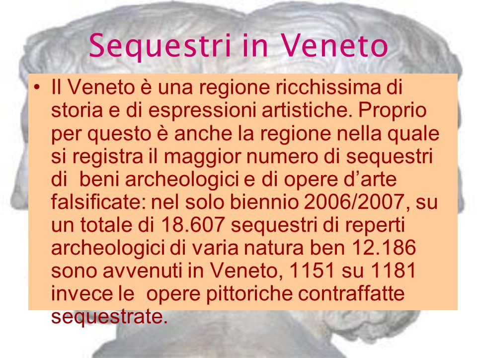 Sequestri in Veneto