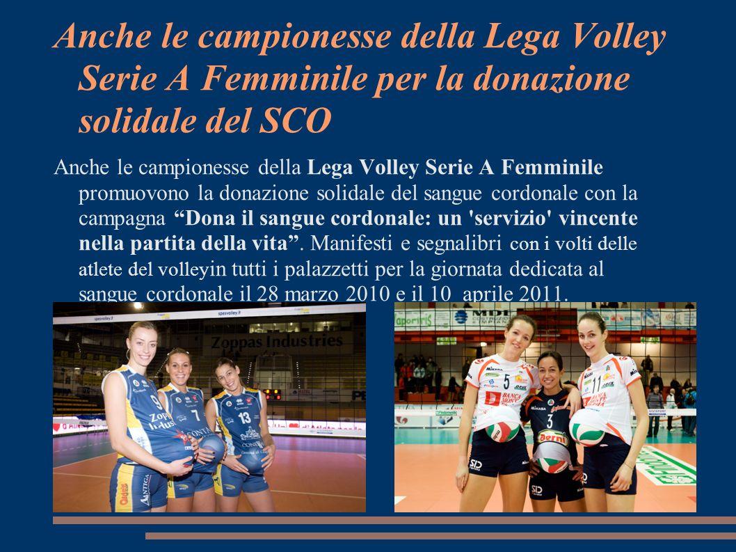 Anche le campionesse della Lega Volley Serie A Femminile per la donazione solidale del SCO