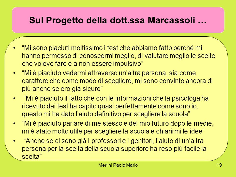 Sul Progetto della dott.ssa Marcassoli …