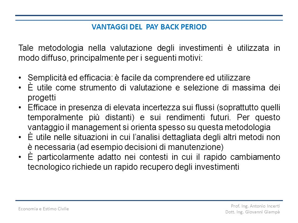 VANTAGGI DEL PAY BACK PERIOD