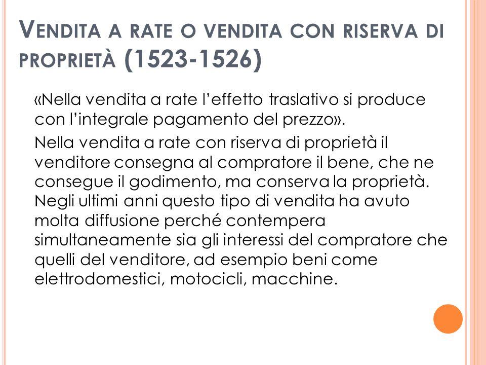 Vendita a rate o vendita con riserva di proprietà (1523-1526)