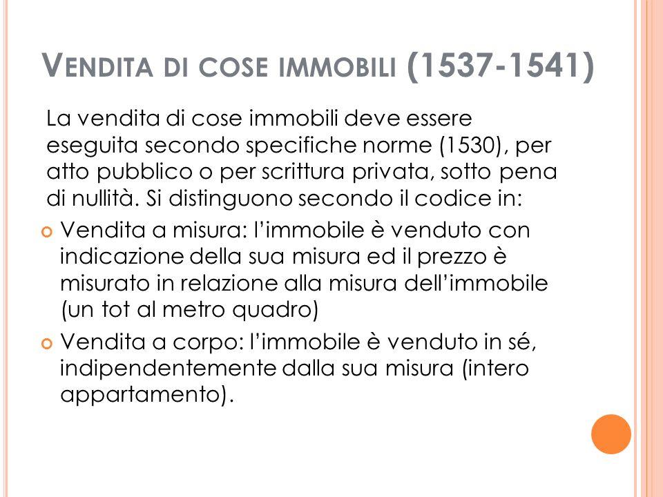 Vendita di cose immobili (1537-1541)