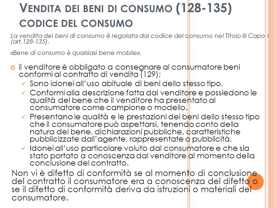 Vendita dei beni di consumo (128-135) codice del consumo