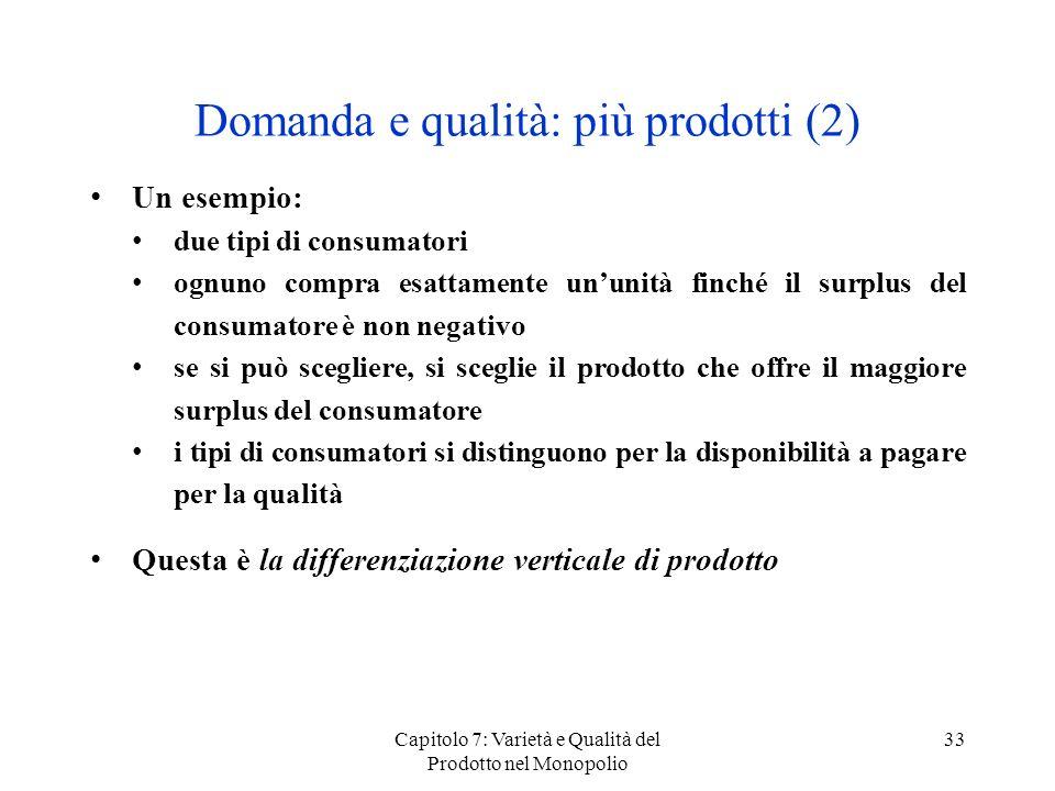 Domanda e qualità: più prodotti (2)