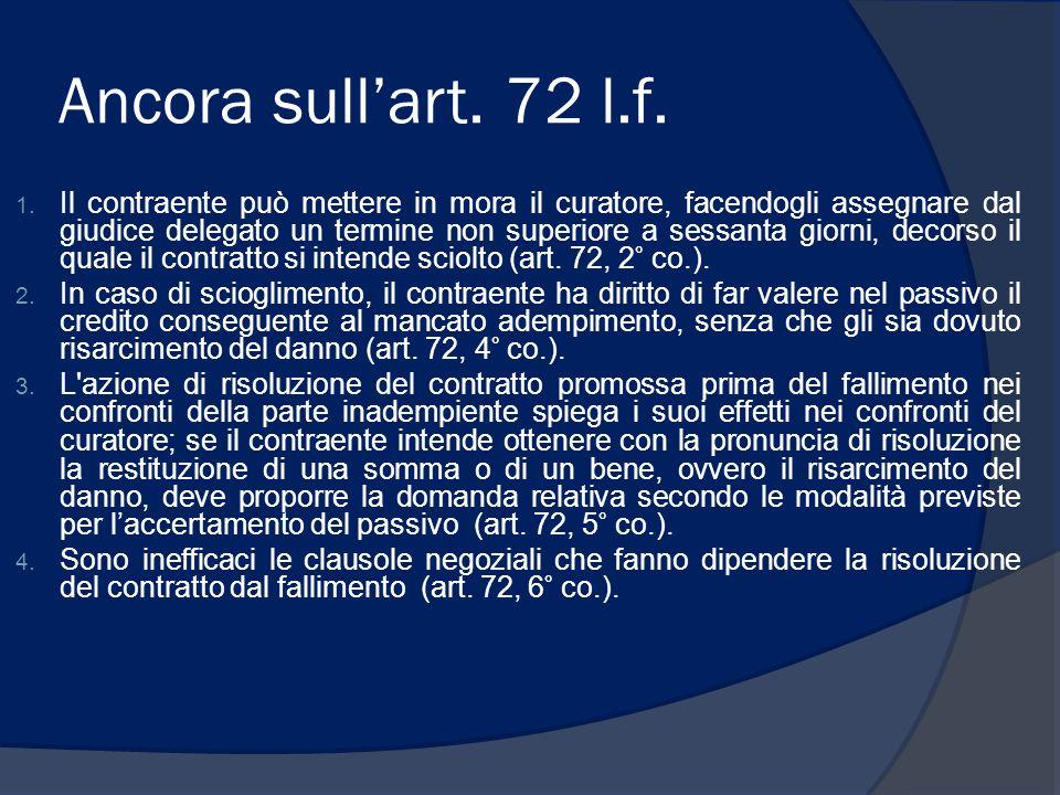 Ancora sull'art. 72 l.f.