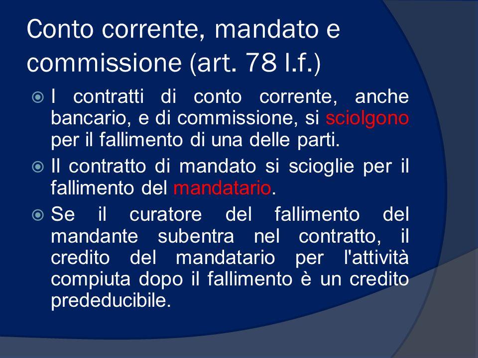 Conto corrente, mandato e commissione (art. 78 l.f.)