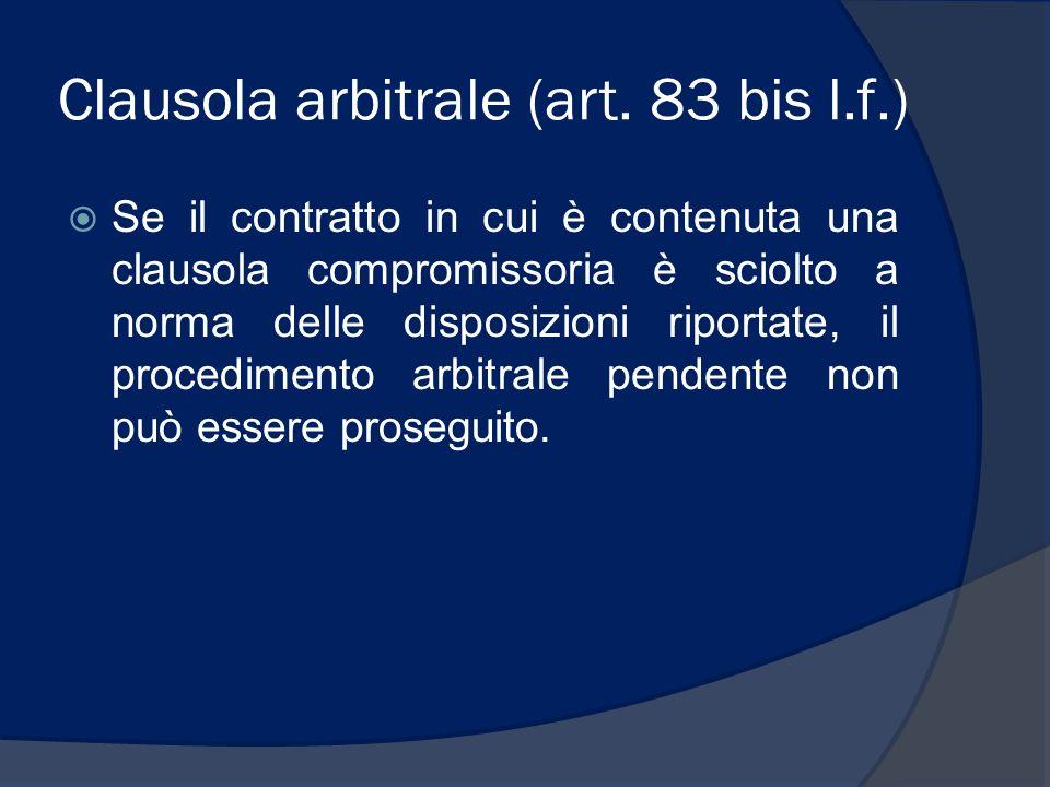 Clausola arbitrale (art. 83 bis l.f.)