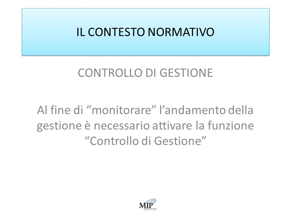 IL CONTESTO NORMATIVO CONTROLLO DI GESTIONE.