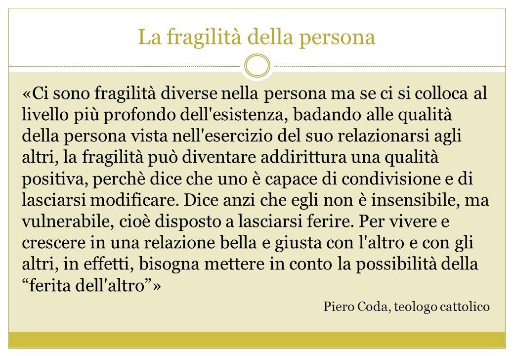 La fragilità della persona