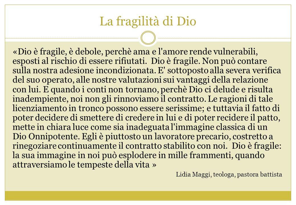 La fragilità di Dio