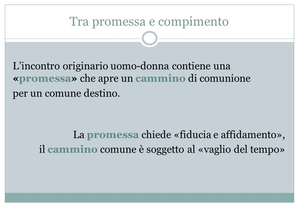 Tra promessa e compimento
