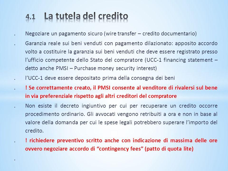 4.1 La tutela del credito . Negoziare un pagamento sicuro (wire transfer – credito documentario)