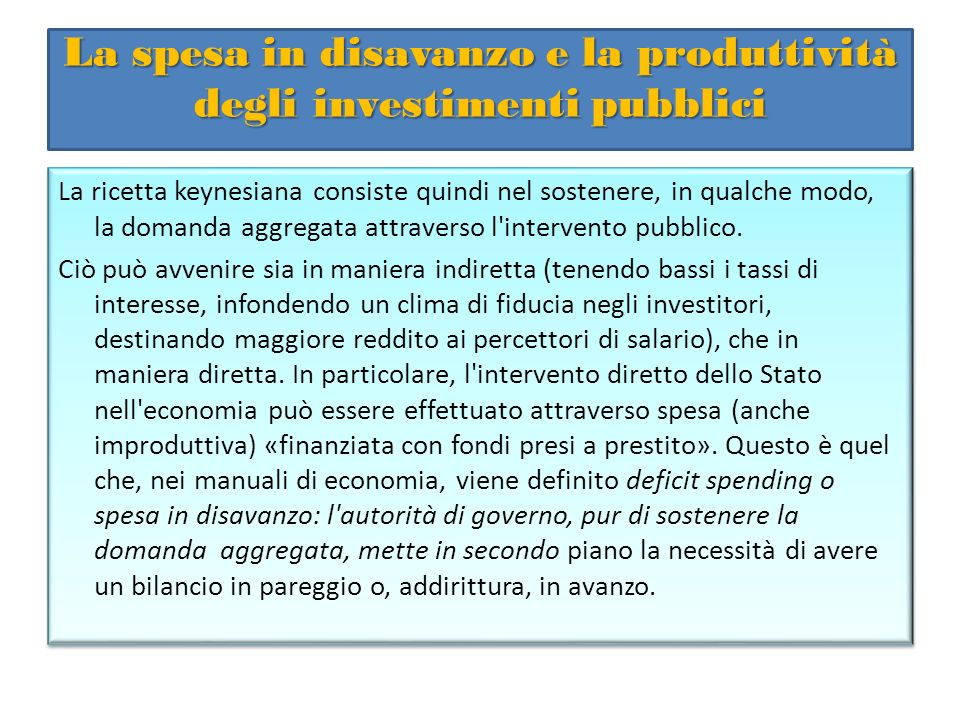 La spesa in disavanzo e la produttività degli investimenti pubblici