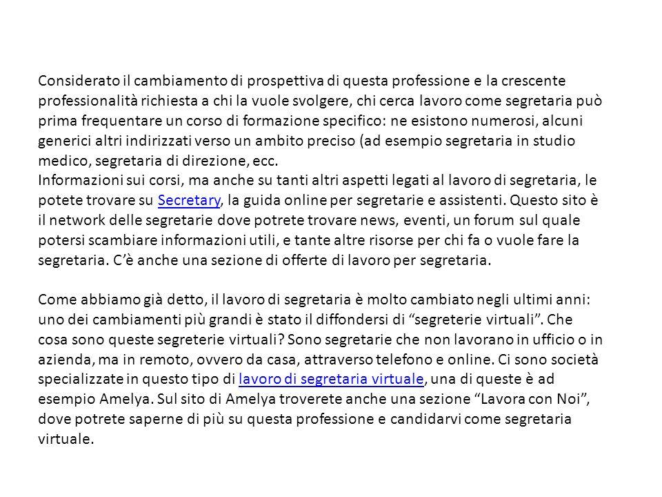 Il ruolo dell addetto a alla segreteria ppt scaricare for Segretaria virtuale