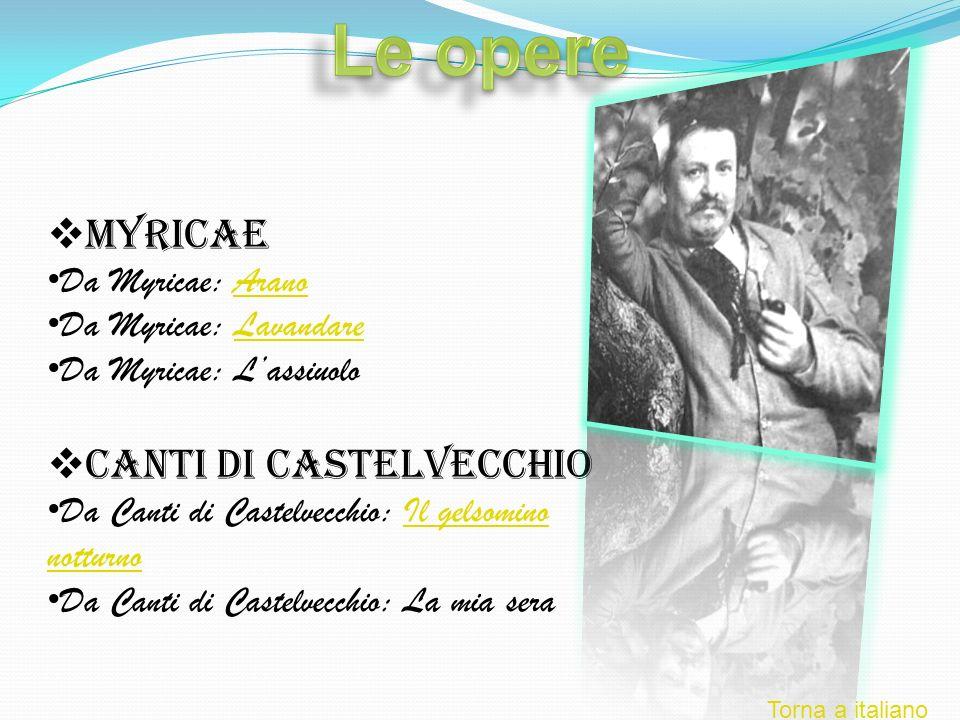 Le opere Myricae Canti di Castelvecchio Da Myricae: Arano