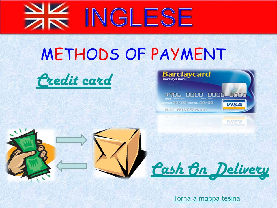 INGLESE Credit card Cash On Delivery METHODS OF PAYMENT