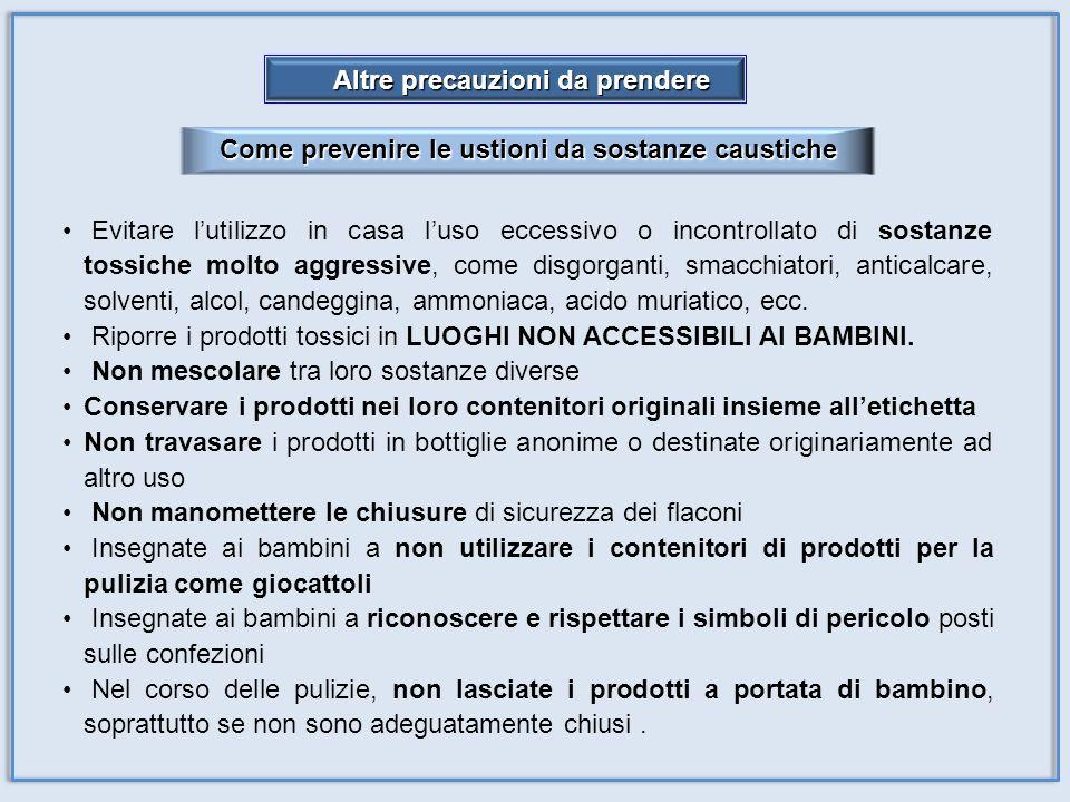 Come prevenire le ustioni da sostanze caustiche