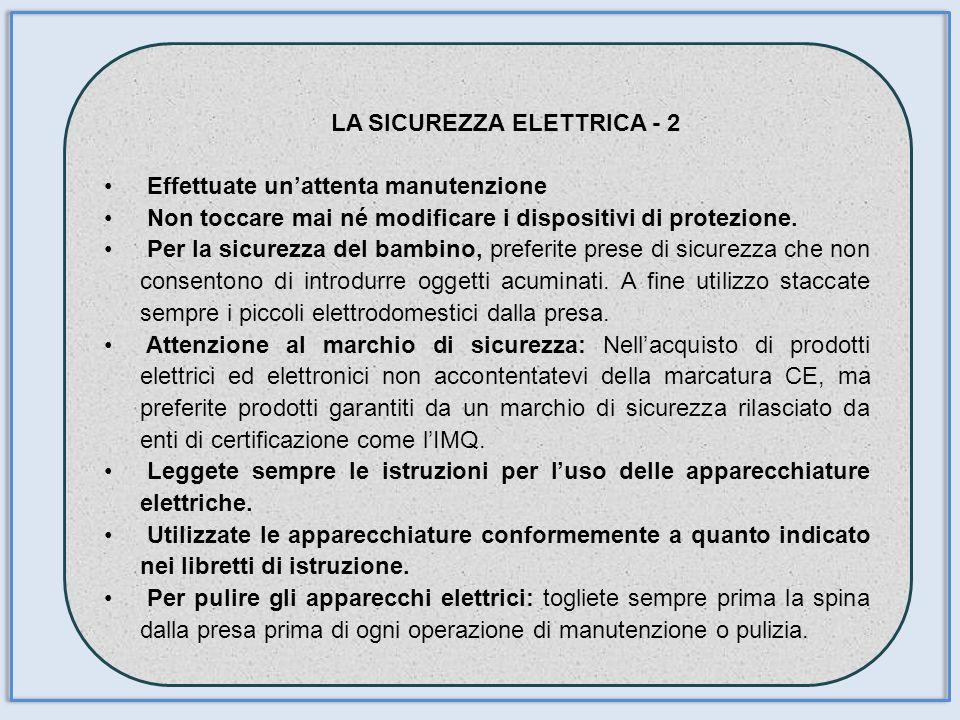 LA SICUREZZA ELETTRICA - 2