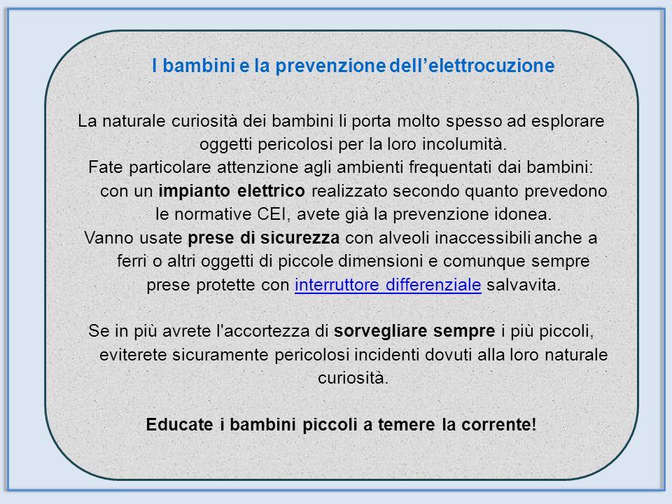 I bambini e la prevenzione dell'elettrocuzione