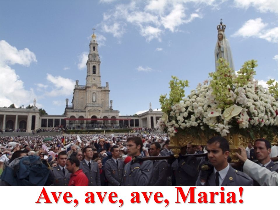 Ave, ave, ave, Maria!