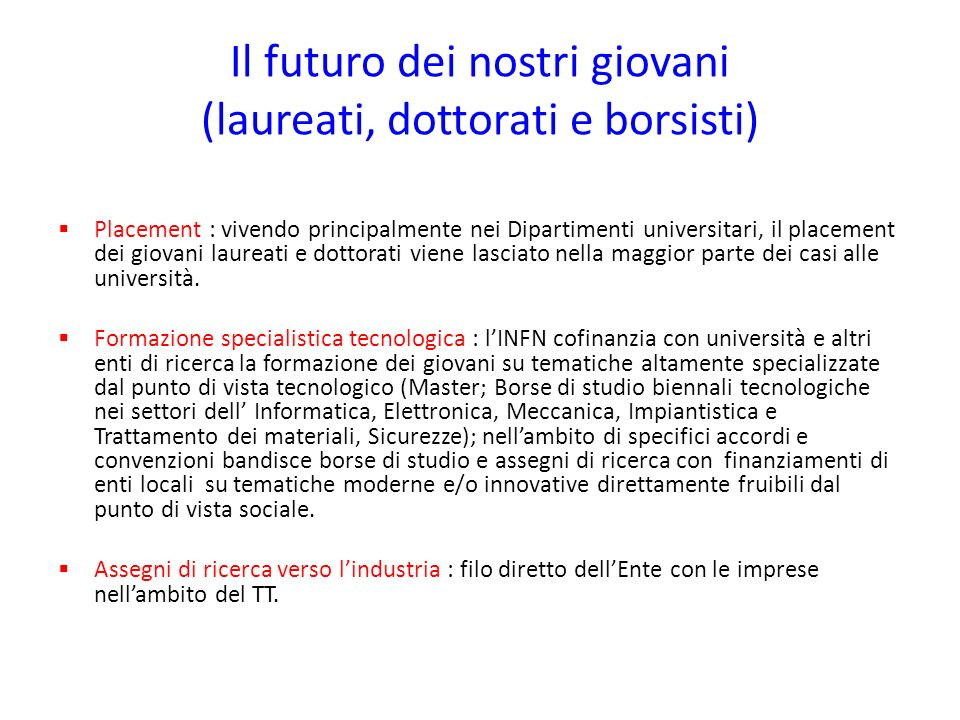 Il futuro dei nostri giovani (laureati, dottorati e borsisti)