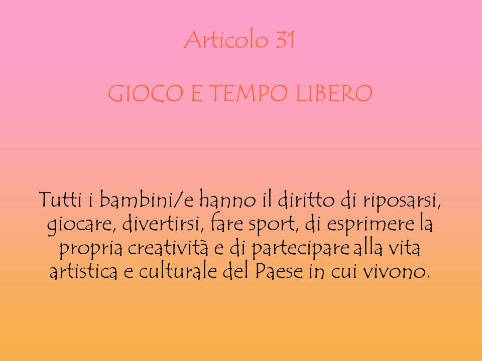 Articolo 31 GIOCO E TEMPO LIBERO